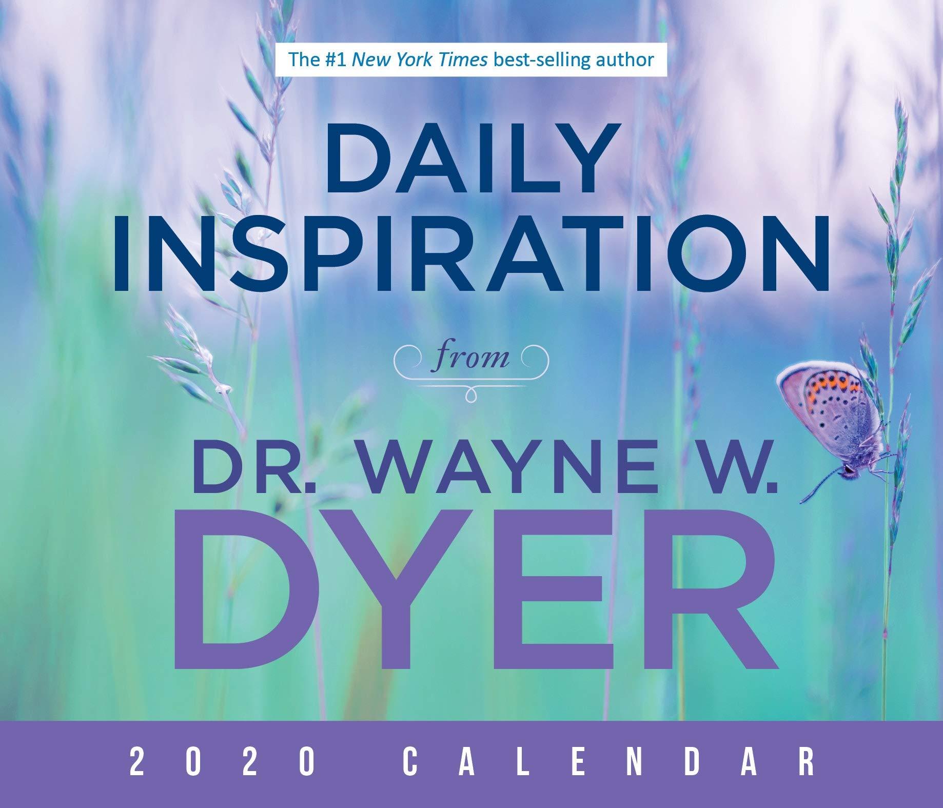 foto de Daily Inspiration from Dr. Wayne W. Dyer 2020 Calendar: Dyer Dr ...
