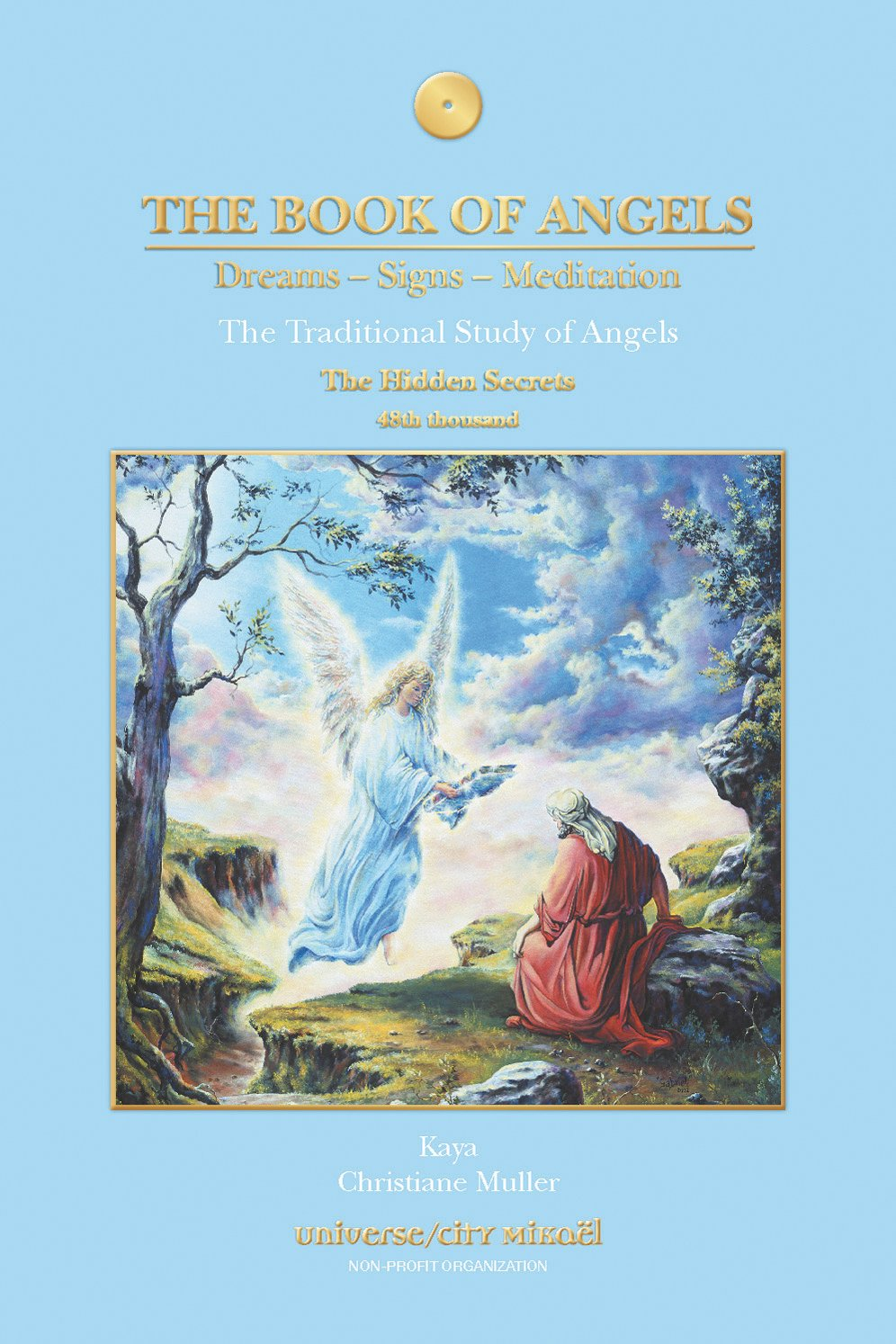 The Book of Angels: Dreams, Signs, Meditation - The Hidden Secrets ...