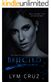 Rejected: An Enemies to Lovers Romance (Imperfectly Perfect Book 2)
