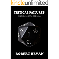 Critical Failures (Caverns and Creatures Book 1) (English Edition)