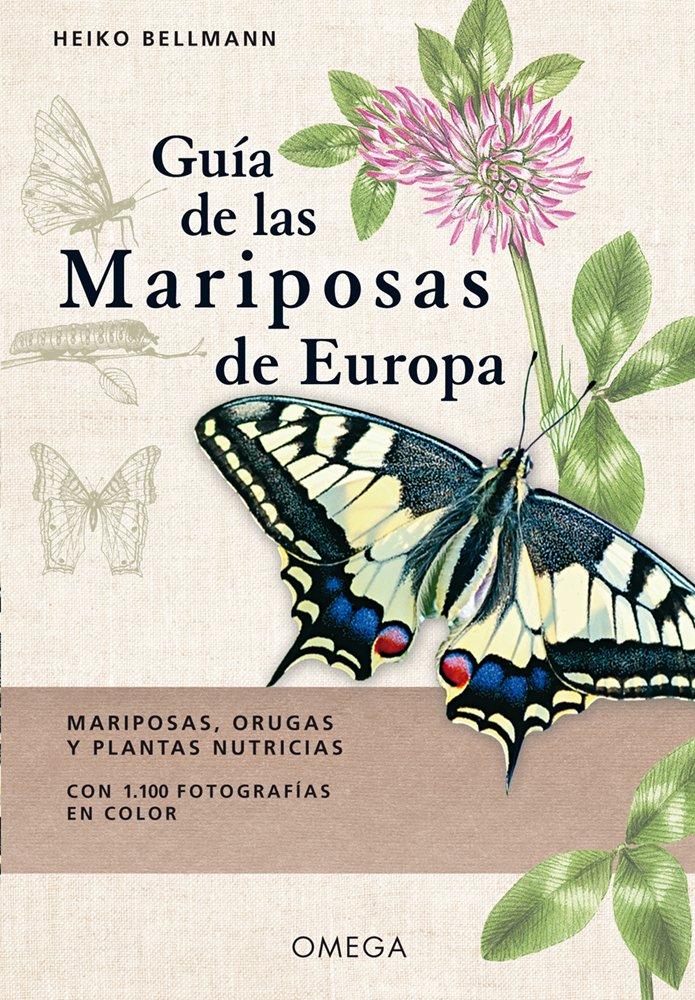 GUIA DE LAS MARIPOSAS DE EUROPA GUIAS DEL NATURALISTA: Amazon.es ...