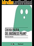 Chi ha paura del business plan? (I Prof) (Italian Edition)