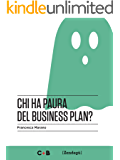 Chi ha paura del business plan? (I Prof)