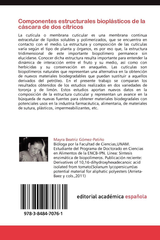 Componentes Estructurales Bioplasticos de La Cascara de DOS ...