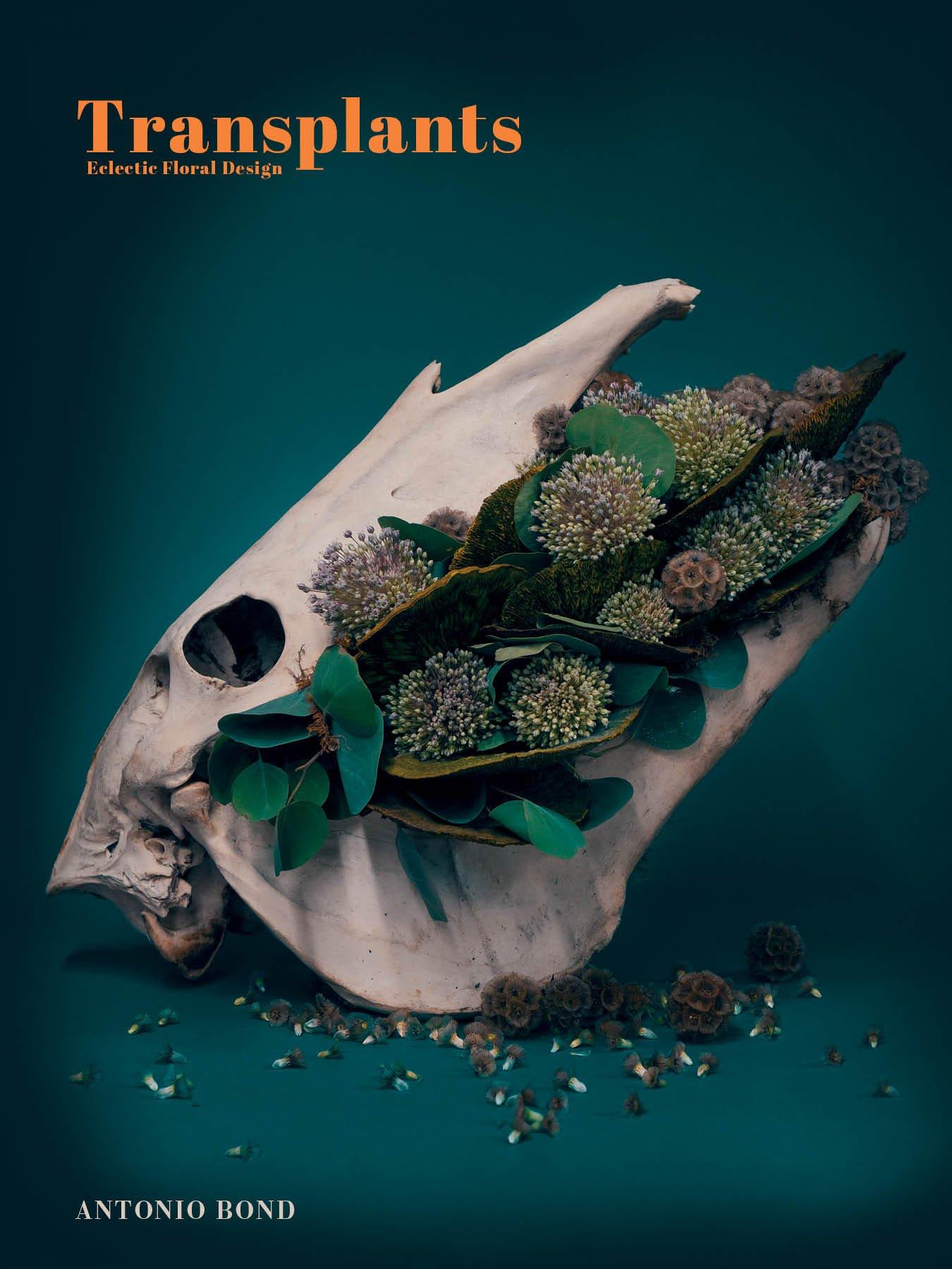 Read Online Transplants: Eclectic Floral Design PDF