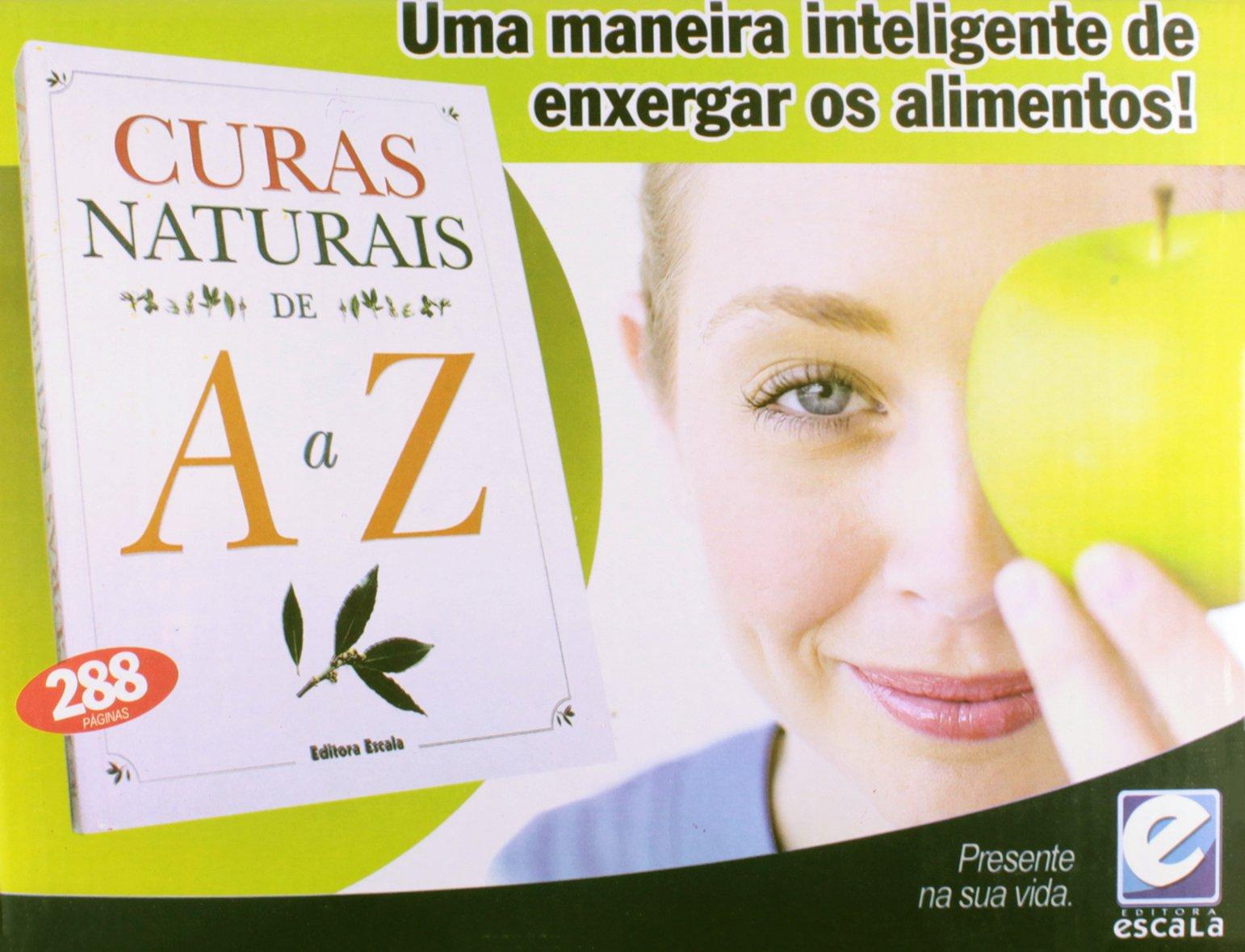 Curas Naturais De A A Z (Em Portuguese do Brasil) (Portuguese Brazilian)  Paperback – 2004 506b6a4d4f265
