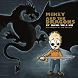 Mikey and the Dragons: 1
