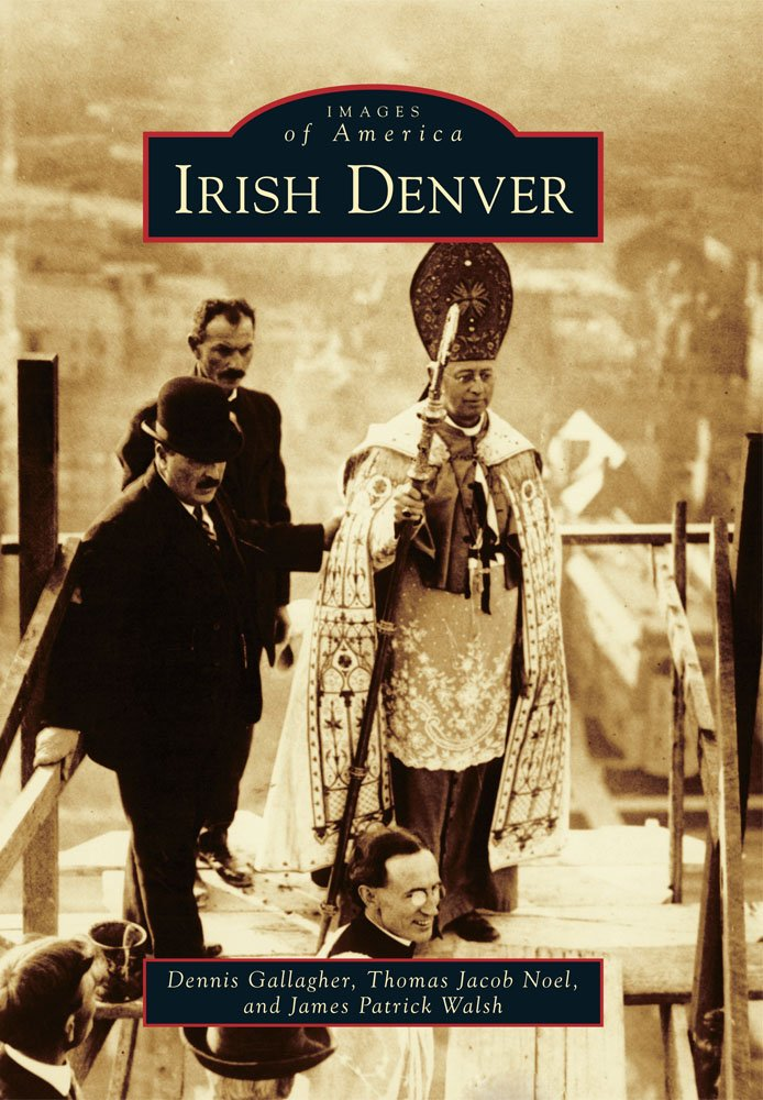 Irish Denver (Images of America)