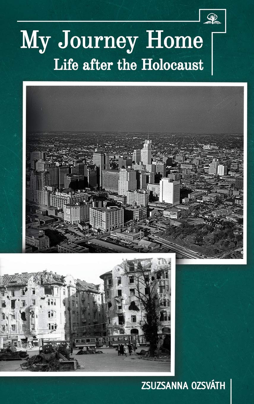 My Journey Home: Life After the Holocaust by Cherry Orchard Books