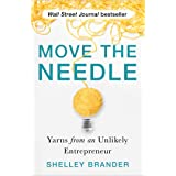 Move the Needle: Yarns from an Unlikely Entrepreneur