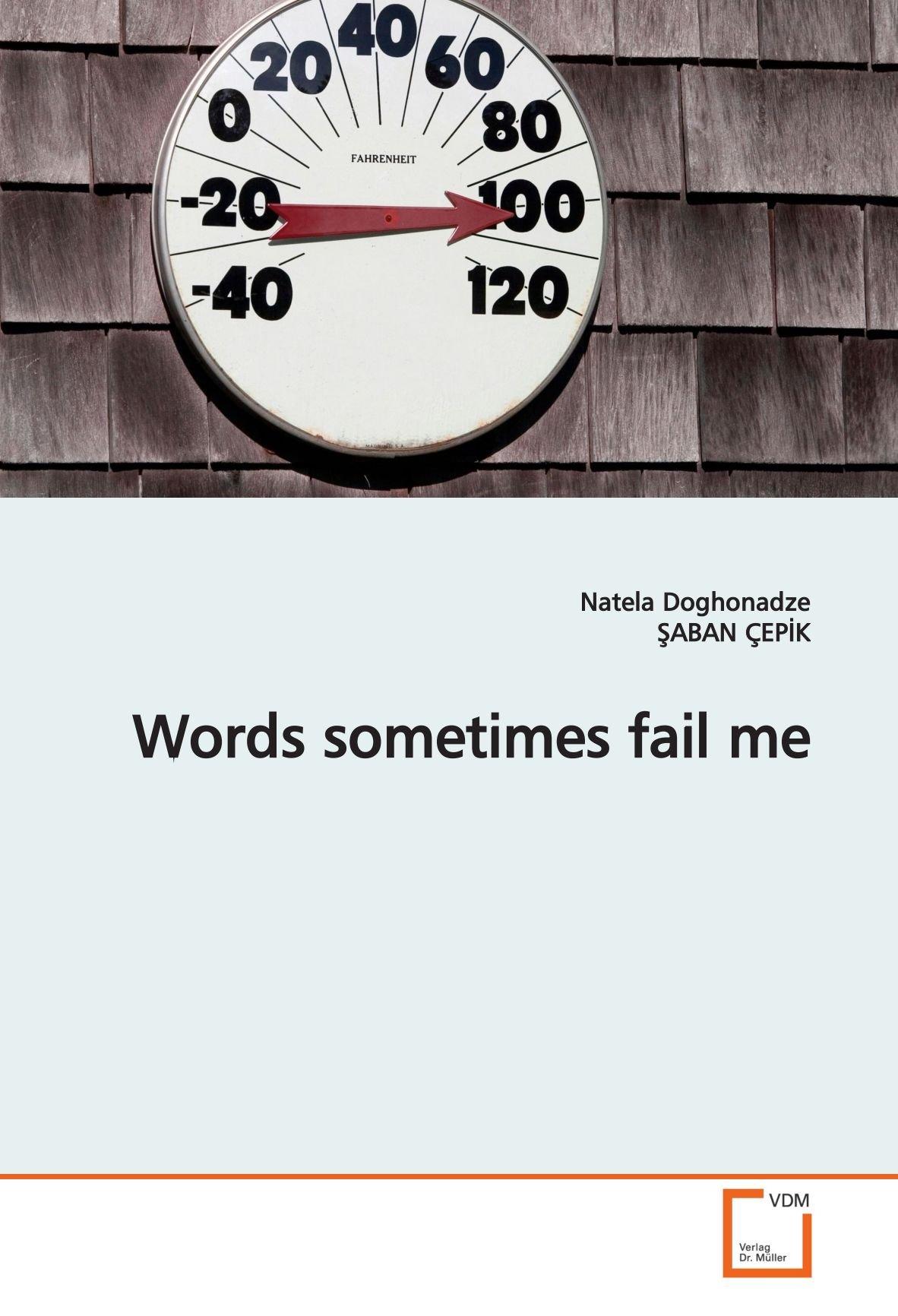 Download Words sometimes fail me pdf epub