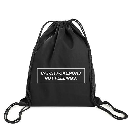 Amazon Com Catch Pokemons Not Feelings Backpack Gym Bag Drawstring