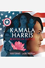Kamala Harris: Rooted in Justice Kindle Edition