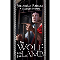 The Wolf and the Lamb (Jerusalem Mysteries Book 3)