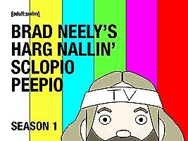 Brad Neely's Harg Nallin' Scolpio Peepio Season 1
