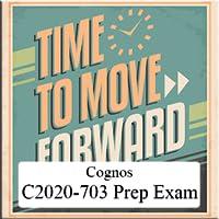 Cognos C2020-703 Prep Exam