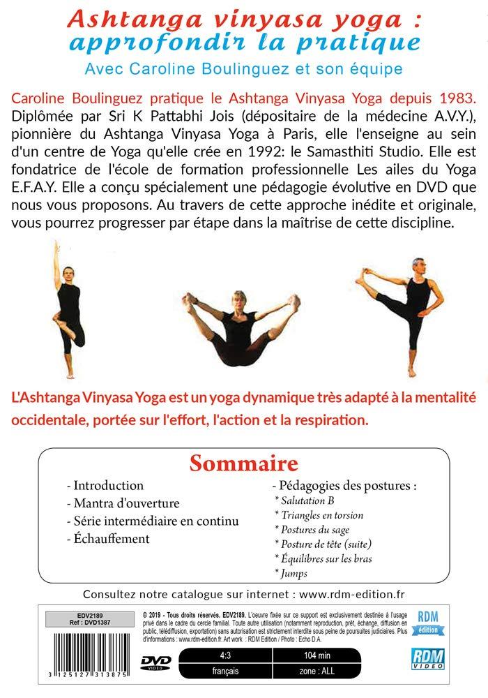 Ashtanga vinyasa yoga : approfondir la pratique Francia DVD ...