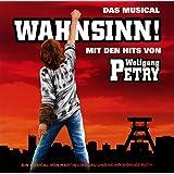 Wahnsinn! das Musical mit Den Hits Von Wolfgang Pe