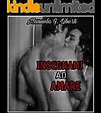 Insegnami ad amare (Italian Edition)
