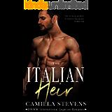 The Italian Heir: An International Legacies Romance