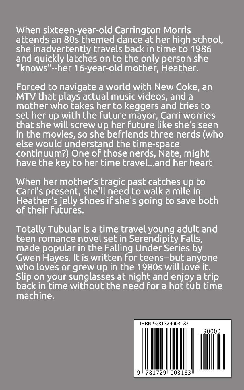 Totally Tubular: An '80s Time Travel Novel: Gwen Hayes