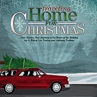 Traveling Home for Christmas (Audio Drama)