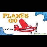 Planes Go (Vehicle Boardbooks)