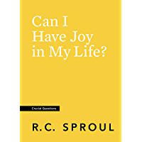 Can I Have Joy in My Life? (Crucial Questions) (English Edition)