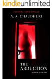 The Abduction (A Kramer & Carver Thriller Book 2)