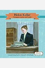 Helen Keller: Courageous Learner and Leader (Beginner Biographies) Library Binding