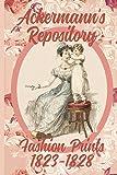 Ackermann's Repository Fashion Prints 1823-1828: Volume 4