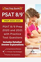 PSAT 8/9 Prep 2020-2021: PSAT 8/9 Prep 2020 and 2021 with Practice Test Questions: [2nd Edition] Paperback