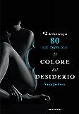 Eighty Days - 2. Il colore del desiderio (Eighty Days (versione italiana))