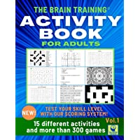 ACTIVITY BOOK FOR ADULTS - THE BRAIN TRAINING: An activity book to improve your thinking skills and keep the mind young…