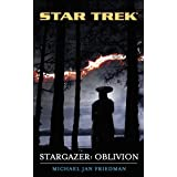 Star Trek: The Next Generation: Stargazer: Oblivion