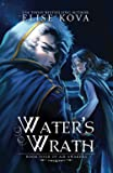 Water's Wrath (Air Awakens Series Book 4)