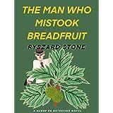 The Man Who Mistook Breadfruit