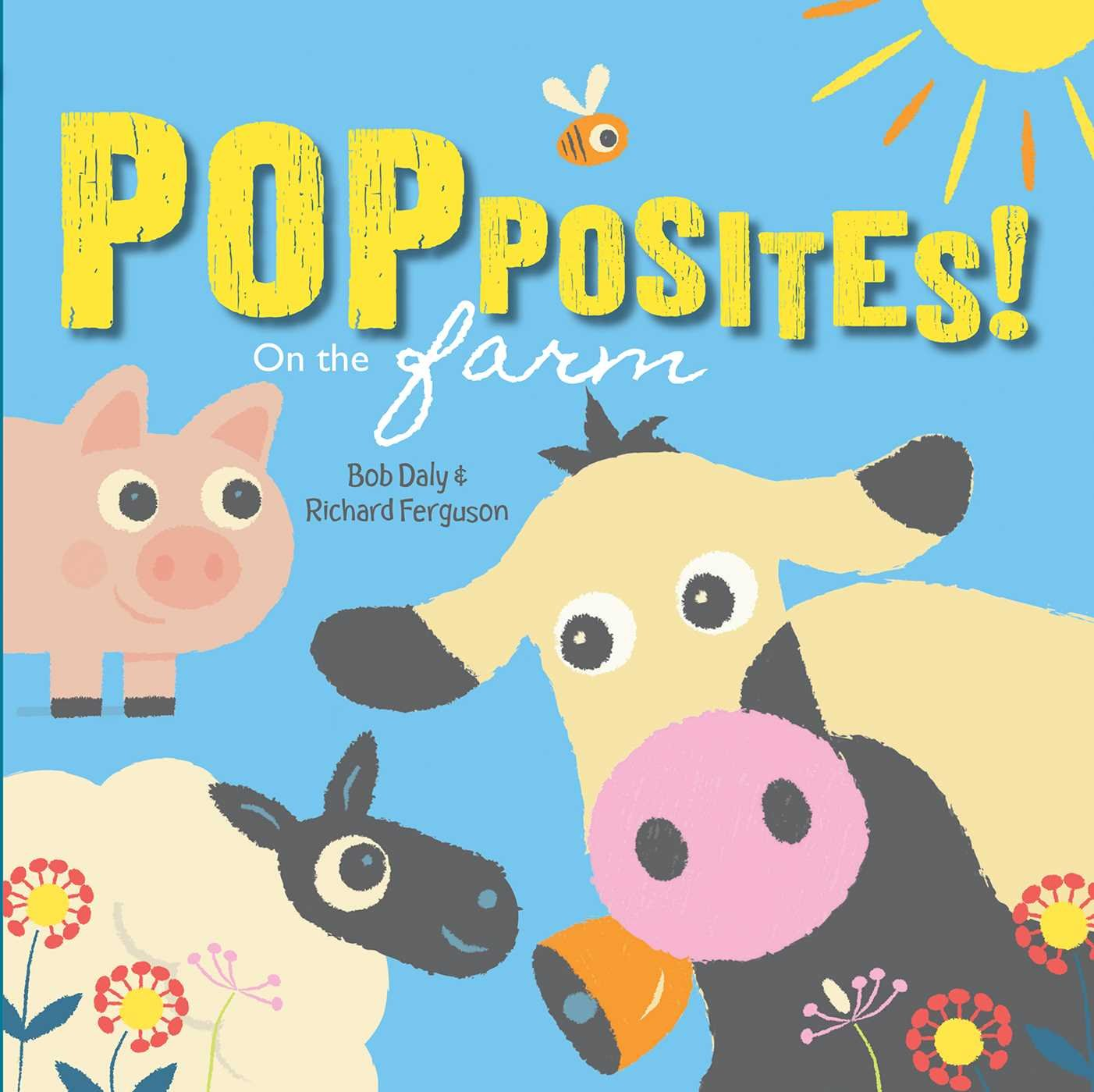 Popposites!: On the Farm