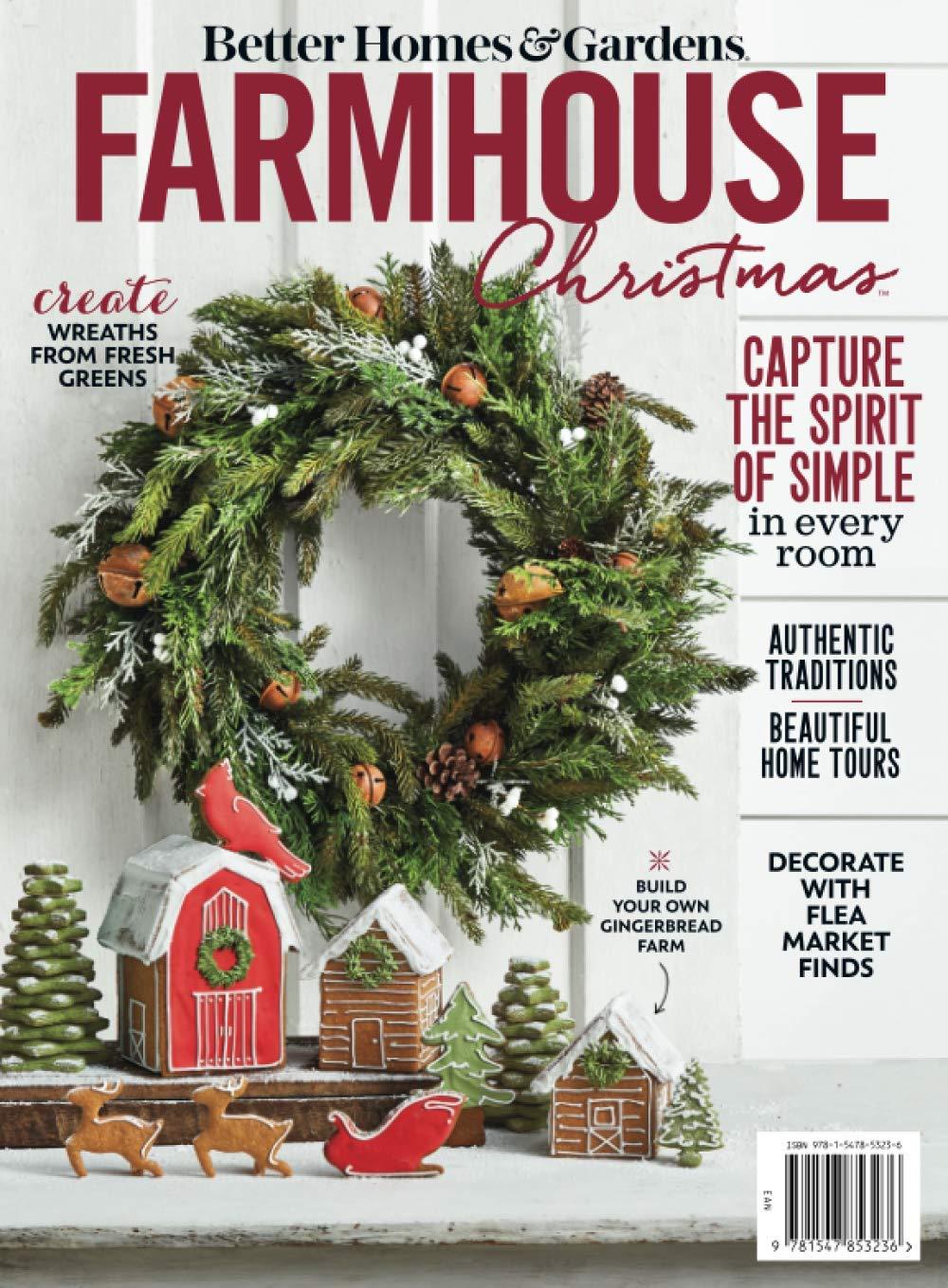 Farmhouse Christmas The Editors Of Better Homes And Gardens 9781547853236 Amazon Com Books