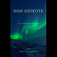 Don Quixote: Illustrated (The Evergreen Classics)