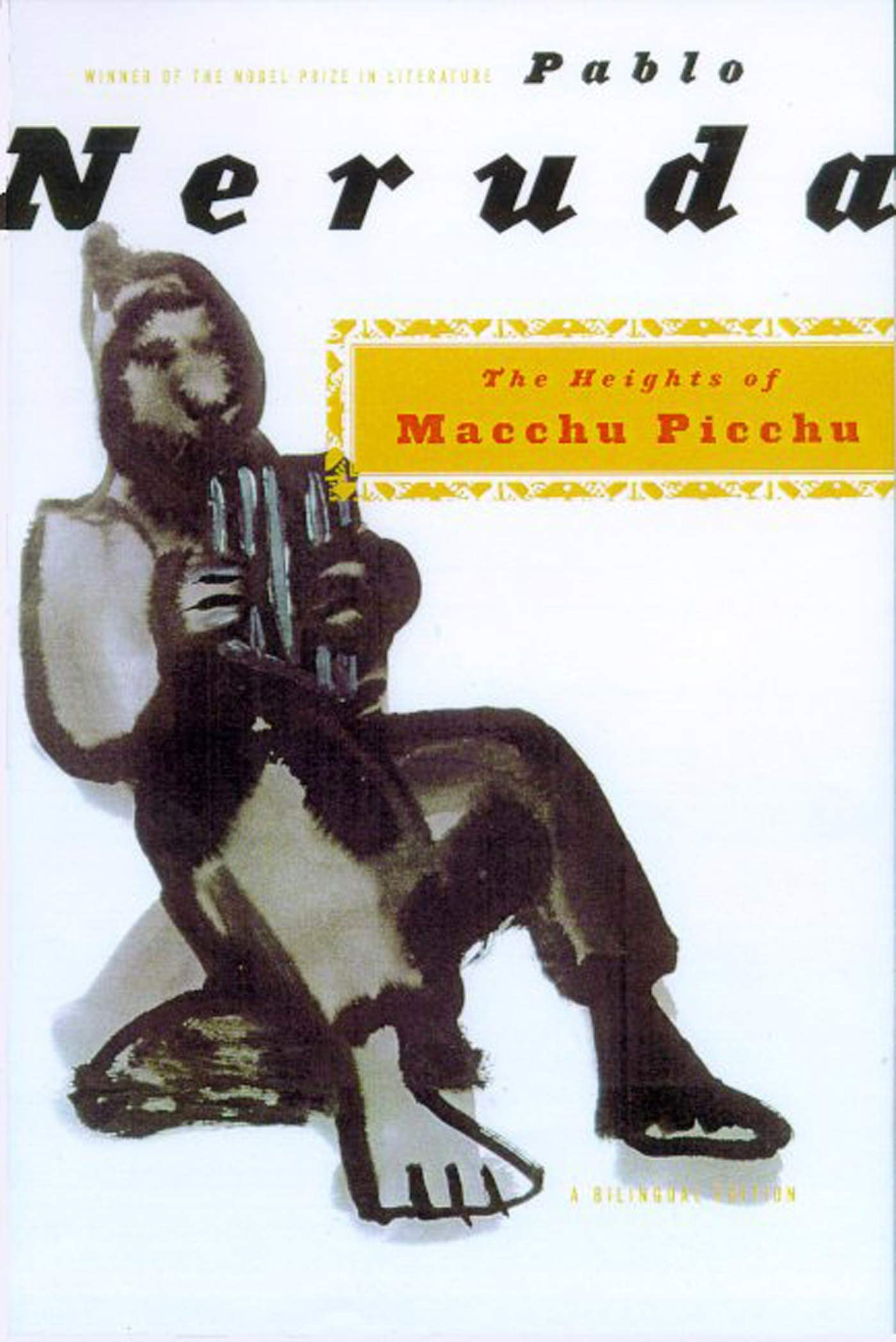 The Heights of Macchu Picchu: A Bilingual Edition