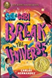 Sal and Gabi Break the Universe: 1