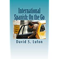 International Spanish: On the Go (English Edition)