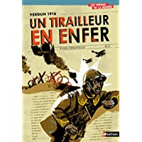Verdun 1916 - Un tirailleur en enfer