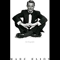 Cary Grant: La biografía