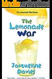 The Lemonade War (The Lemonade War Series Book 1)