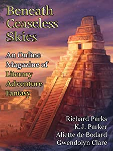 Beneath Ceaseless Skies Issue #157 (Sixth Anniversary Double-Issue)