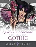 Gothic - Grayscale Edition Coloring Book