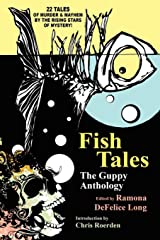 Fish Tales: The Guppy Anthology Paperback