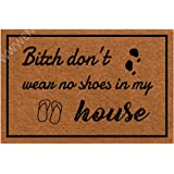 Funny Doormat with Rubber Back -Don't Wear, No Shoes in My House Entrance Way Doormat Non Slip Backing Funny Doormat…